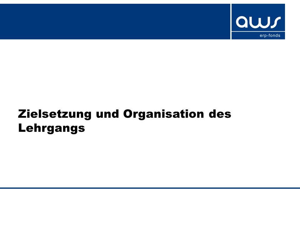 Zielsetzung und Organisation des Lehrgangs
