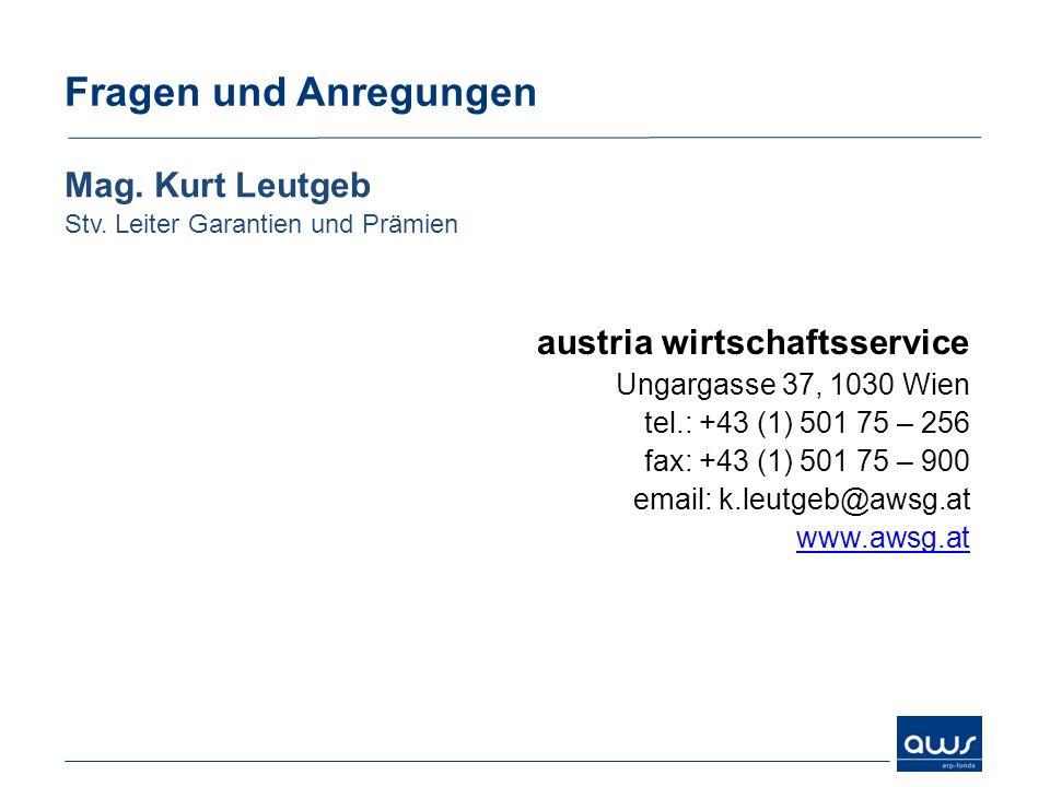 Fragen und Anregungen Mag.Kurt Leutgeb Stv.