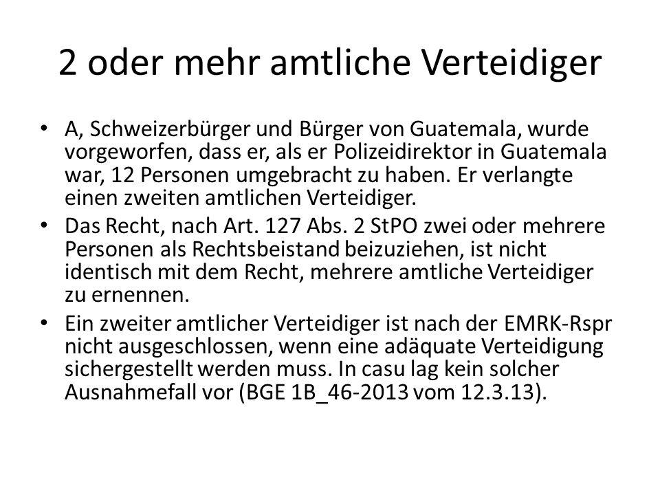 2 oder mehr amtliche Verteidiger A, Schweizerbürger und Bürger von Guatemala, wurde vorgeworfen, dass er, als er Polizeidirektor in Guatemala war, 12