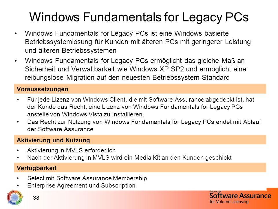 38 Windows Fundamentals for Legacy PCs Windows Fundamentals for Legacy PCs ist eine Windows-basierte Betriebssystemlösung für Kunden mit älteren PCs m