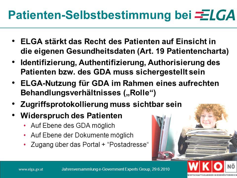 Patienten-Selbstbestimmung bei ELGA stärkt das Recht des Patienten auf Einsicht in die eigenen Gesundheitsdaten (Art.