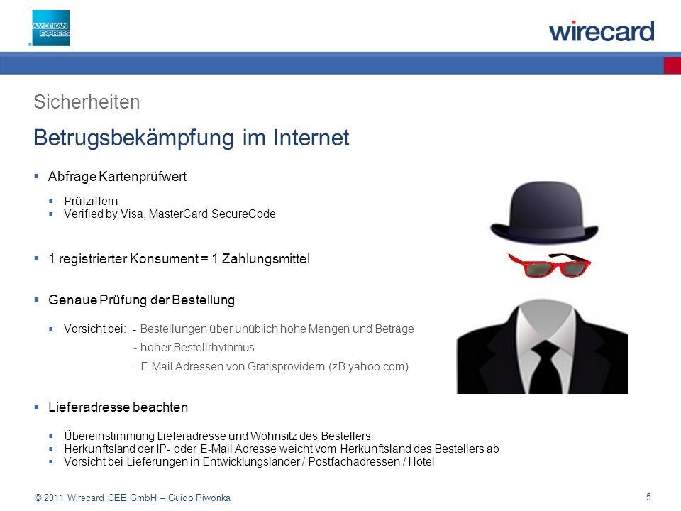 © 2011 Wirecard CEE GmbH – Guido Piwonka 16 Logos müssen auf der Startseite/Bezahlseite ersichtlich sein: Ausrichtung der Händler OnlineshopVor-Ort Geschäft