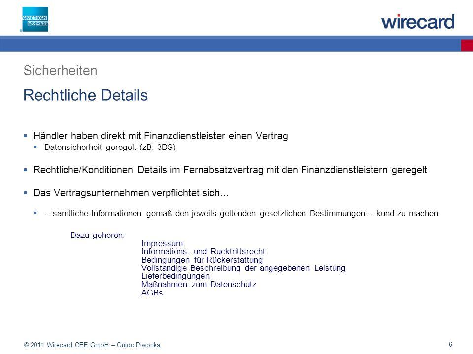 © 2011 Wirecard CEE GmbH – Guido Piwonka 37 3D - SecureCode Datensicherheit bei einer Transaktionsabwicklung Sicherheitstandard für Zahlungen im Internet Passwort zur Identifikation des Karteninhabers Vorteile für den Händler Zahlungsgarantie Vermeidung von Missbrauch Automatische Abfrage bei QPAY/QTILL