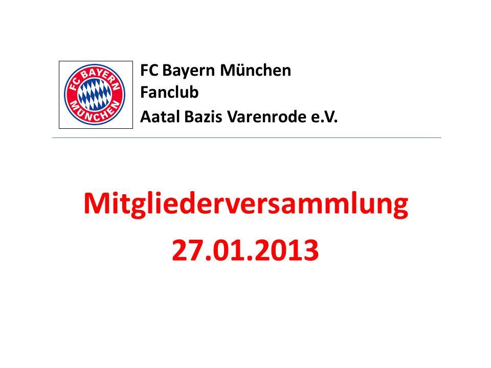 FC Bayern München Fanclub Aatal Bazis Varenrode e.V. Mitgliederversammlung 27.01.2013
