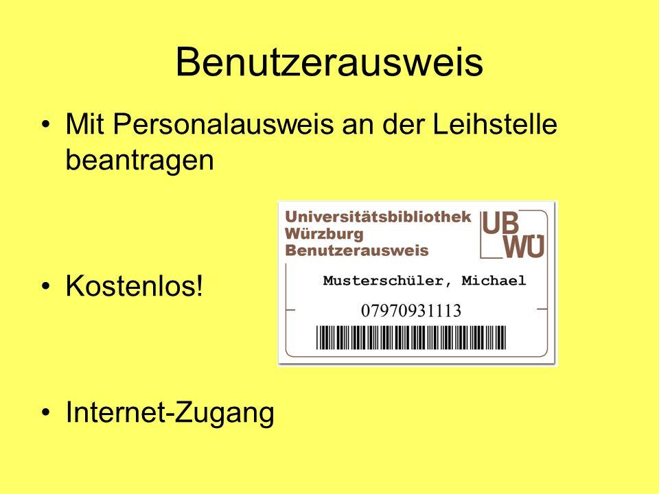 Benutzerausweis Mit Personalausweis an der Leihstelle beantragen Kostenlos! Internet-Zugang