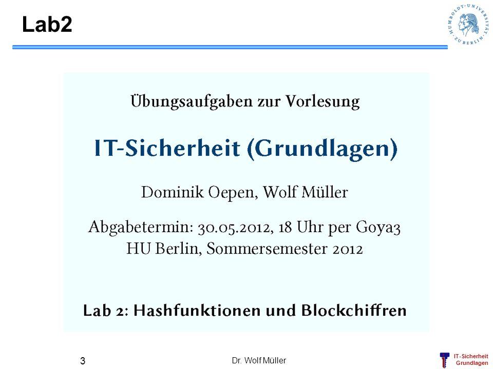 IT-Sicherheit Grundlagen Lab2 Dr. Wolf Müller 3