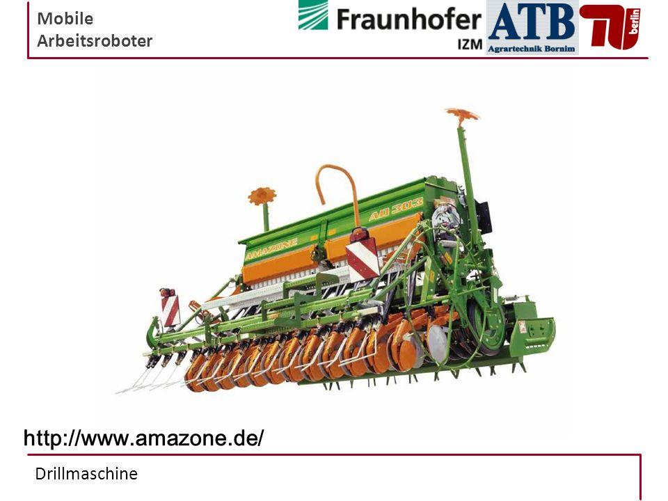 Mobile Arbeitsroboter Drillmaschine http://www.amazone.de/