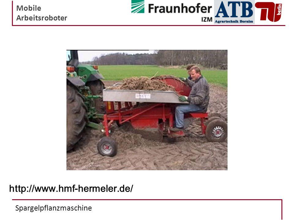 Mobile Arbeitsroboter Spargelpflanzmaschine http://www.hmf-hermeler.de/