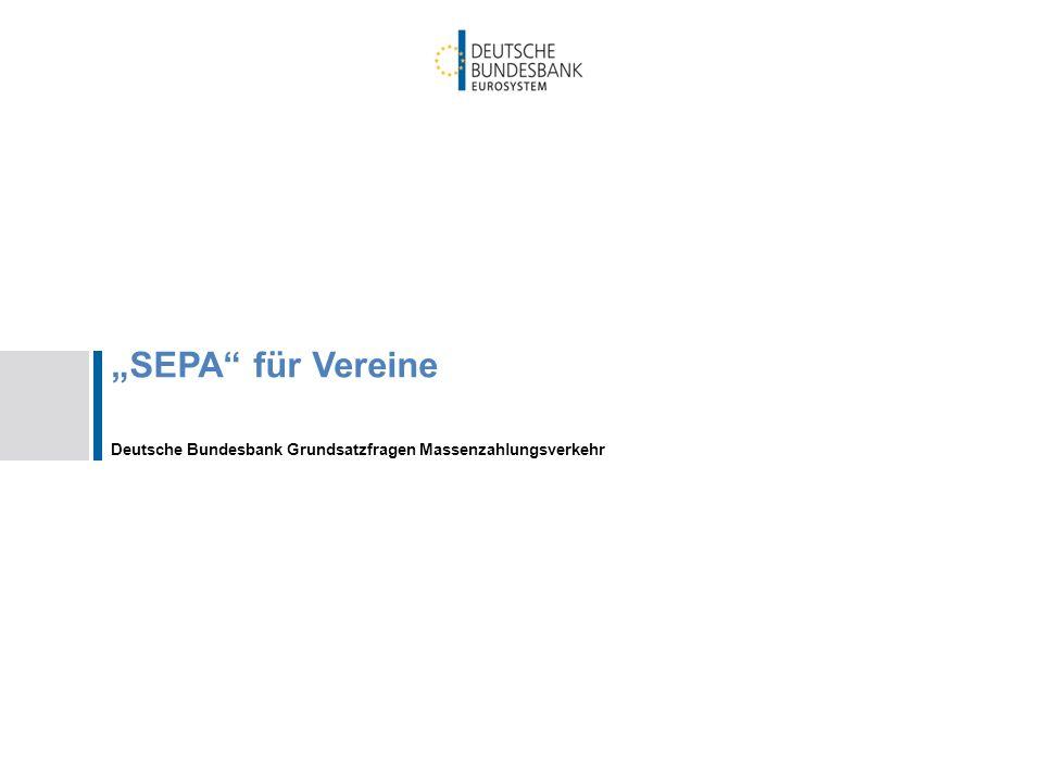 SEPA für Vereine Deutsche Bundesbank Grundsatzfragen Massenzahlungsverkehr
