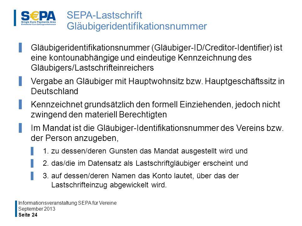 SEPA-Lastschrift Gläubigeridentifikationsnummer Gläubigeridentifikationsnummer (Gläubiger-ID/Creditor-Identifier) ist eine kontounabhängige und eindeutige Kennzeichnung des Gläubigers/Lastschrifteinreichers Vergabe an Gläubiger mit Hauptwohnsitz bzw.
