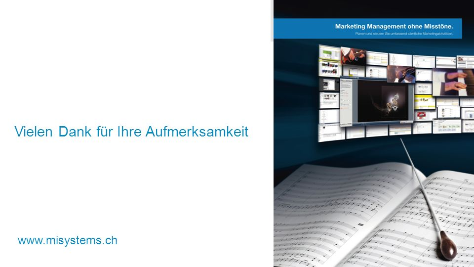 Vielen Dank für Ihre Aufmerksamkeit www.misystems.ch