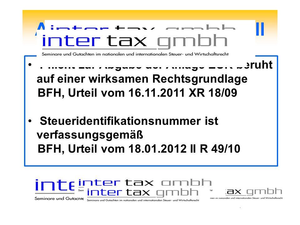 Abgabenordnung - Aktuell Pflicht zur Abgabe der Anlage EÜR beruht auf einer wirksamen Rechtsgrundlage BFH, Urteil vom 16.11.2011 XR 18/09 Steueridenti