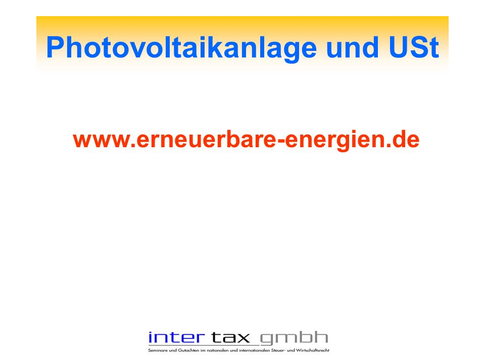 Photovoltaikanlage und USt www.erneuerbare-energien.de