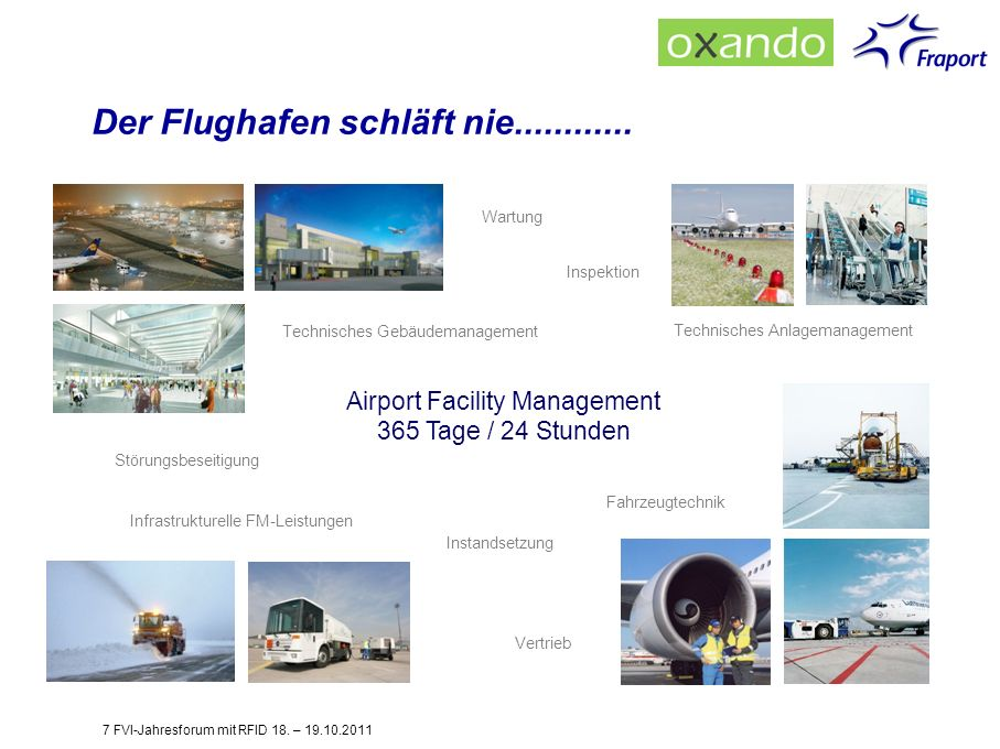 Airport Facility Management 365 Tage / 24 Stunden Fahrzeugtechnik Technisches Anlagemanagement Inspektion Wartung Technisches Gebäudemanagement Infras