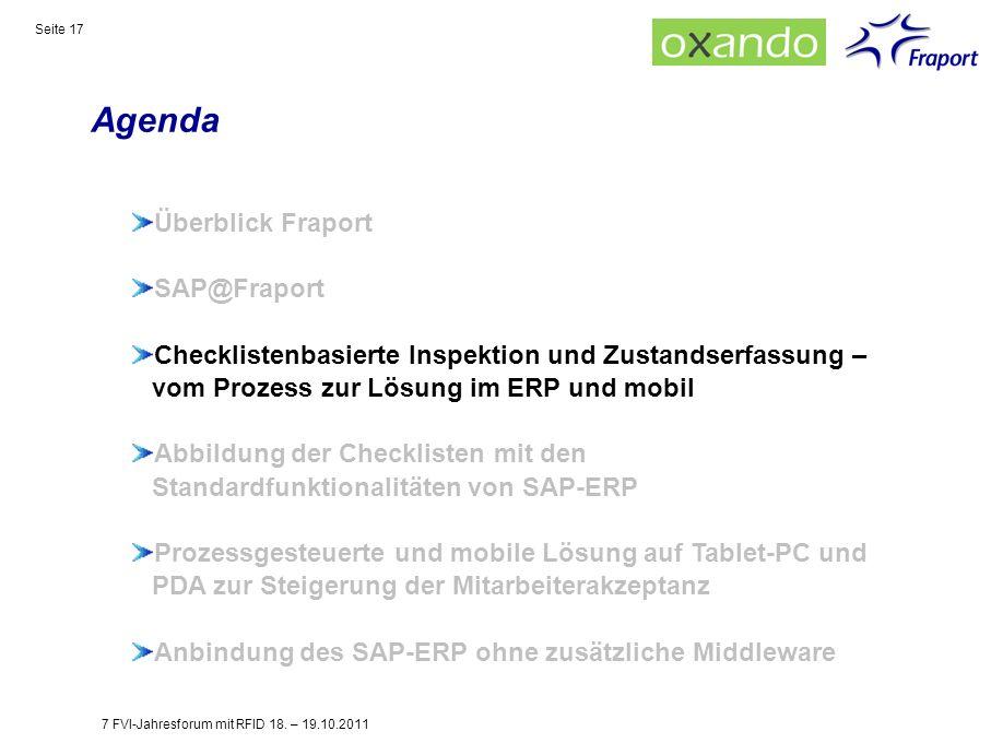 Agenda Seite 17 Überblick Fraport SAP@Fraport Checklistenbasierte Inspektion und Zustandserfassung – vom Prozess zur Lösung im ERP und mobil Abbildung