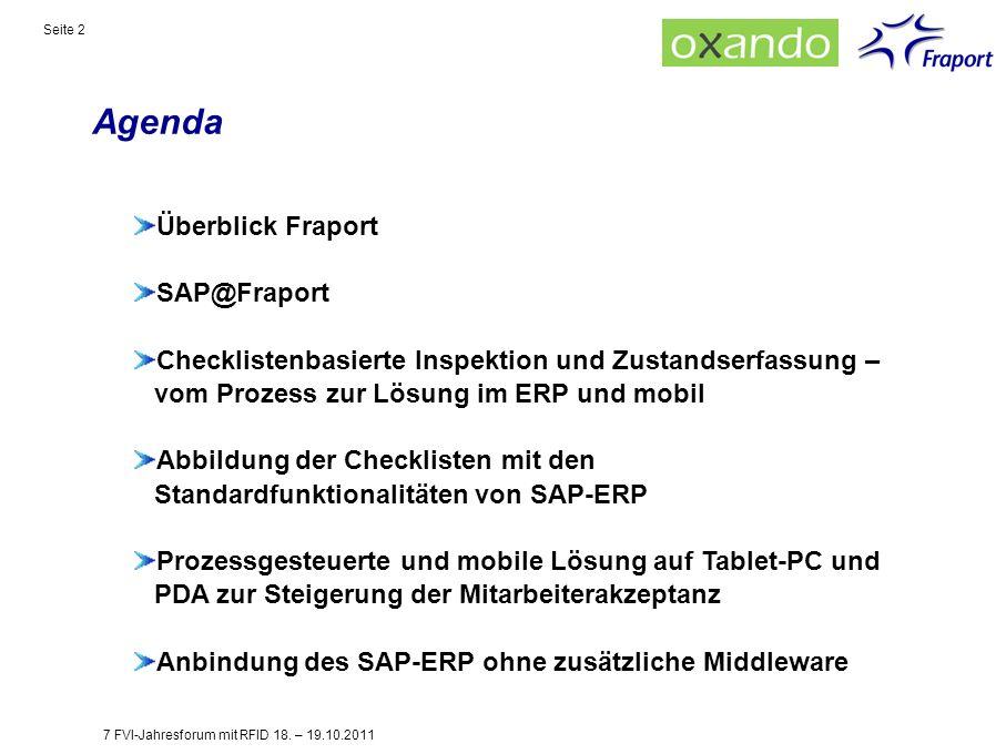Agenda Seite 2 Überblick Fraport SAP@Fraport Checklistenbasierte Inspektion und Zustandserfassung – vom Prozess zur Lösung im ERP und mobil Abbildung