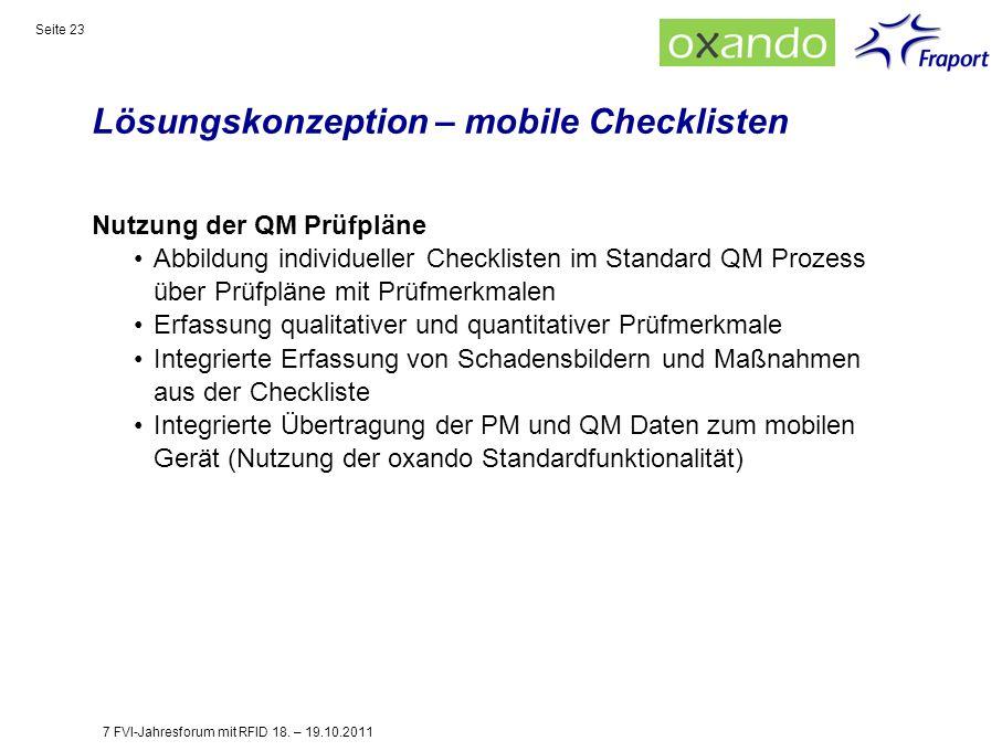 Lösungskonzeption – mobile Checklisten Seite 23 Nutzung der QM Prüfpläne Abbildung individueller Checklisten im Standard QM Prozess über Prüfpläne mit