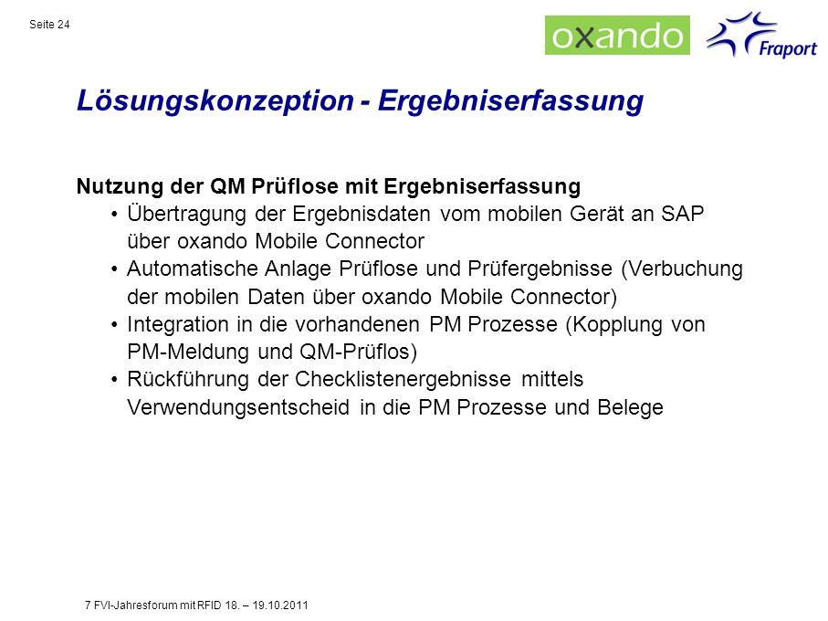 Lösungskonzeption - Ergebniserfassung Seite 24 Nutzung der QM Prüflose mit Ergebniserfassung Übertragung der Ergebnisdaten vom mobilen Gerät an SAP üb