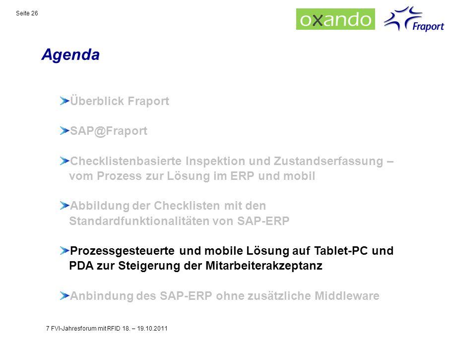 Agenda Seite 26 Überblick Fraport SAP@Fraport Checklistenbasierte Inspektion und Zustandserfassung – vom Prozess zur Lösung im ERP und mobil Abbildung
