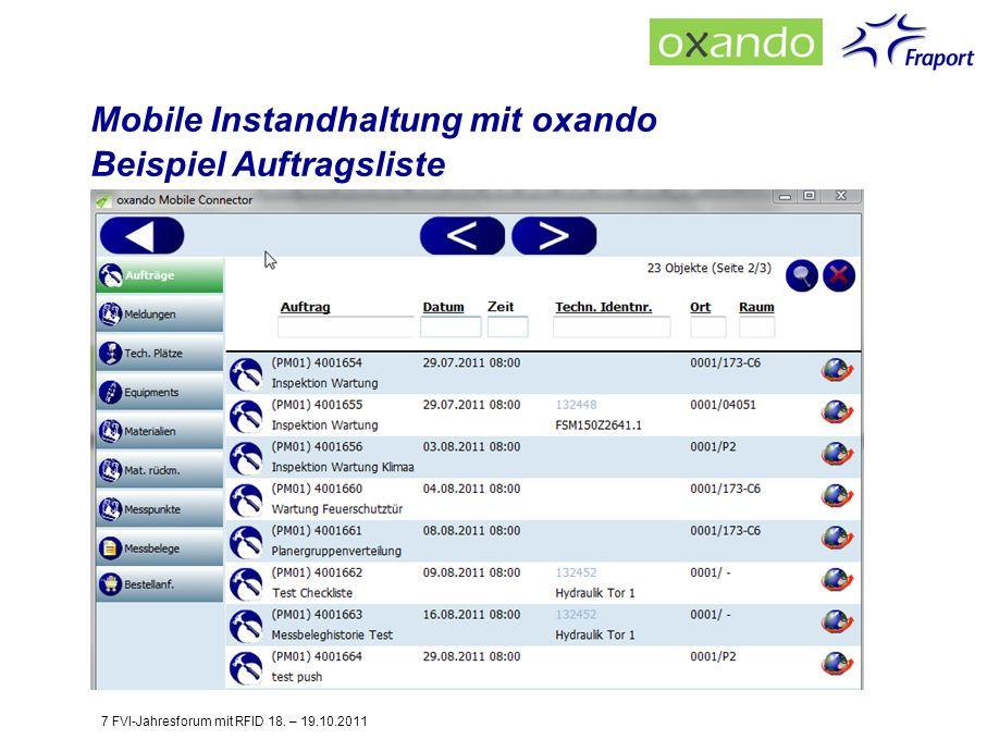 Mobile Instandhaltung mit oxando Beispiel Auftragsliste 7 FVI-Jahresforum mit RFID 18. – 19.10.2011