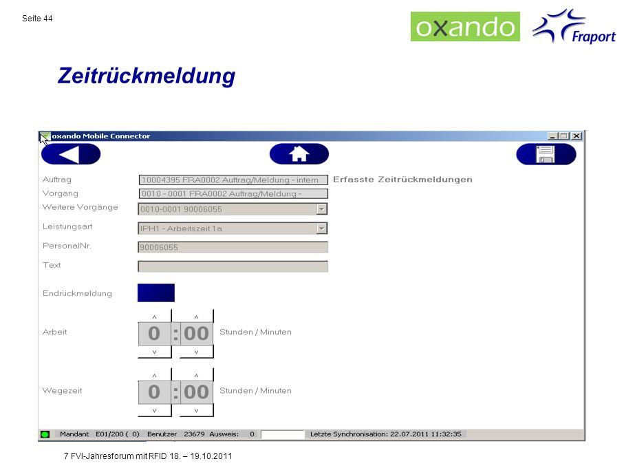 Zeitrückmeldung Seite 44 7 FVI-Jahresforum mit RFID 18. – 19.10.2011