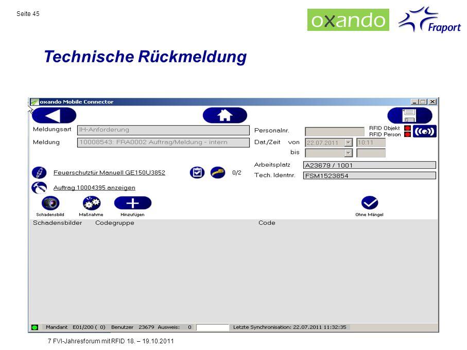 Technische Rückmeldung Seite 45 7 FVI-Jahresforum mit RFID 18. – 19.10.2011