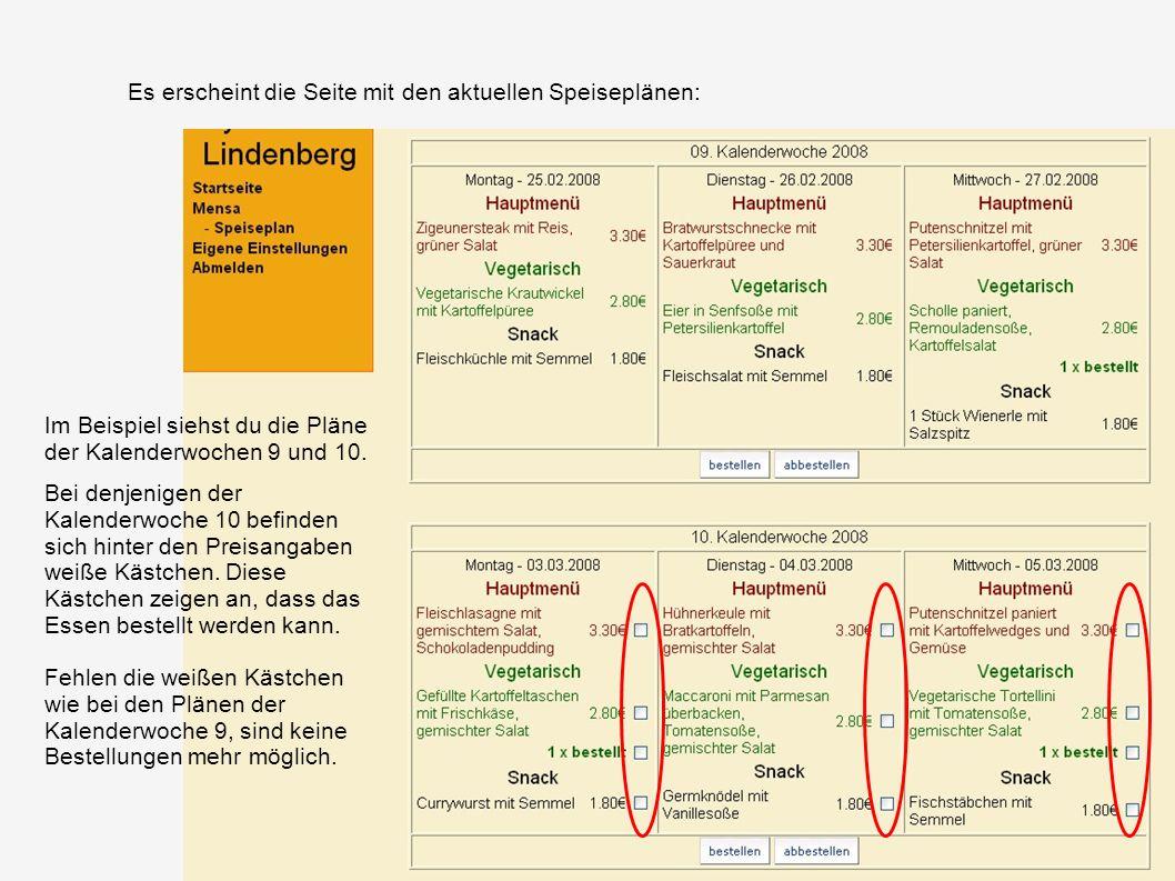 Es erscheint die Seite mit den aktuellen Speiseplänen: Im Beispiel siehst du die Pläne der Kalenderwochen 9 und 10. Bei denjenigen der Kalenderwoche 1