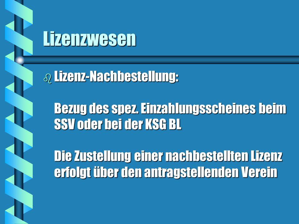 Lizenzwesen b Lizenz-Nachbestellung: Bezug des spez.