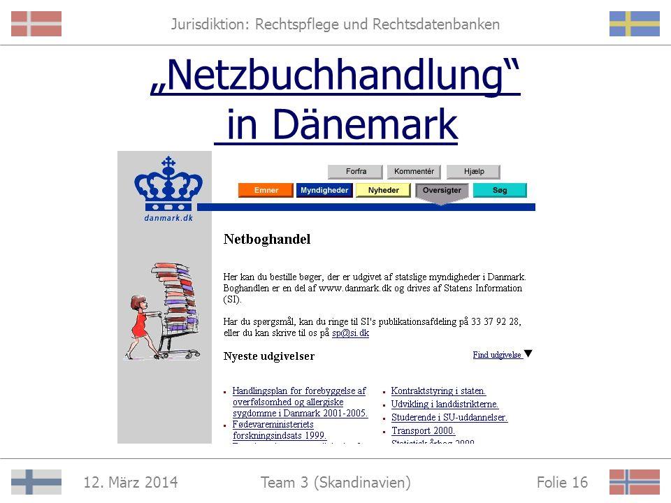 Jurisdiktion: Rechtspflege und Rechtsdatenbanken 12. März 2014 Folie 15Team 3 (Skandinavien) Hilfe für Kriminalitätsopfer in Schweden Bestellung von F