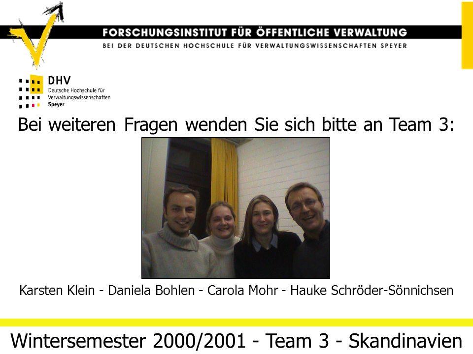 Jurisdiktion: Rechtspflege und Rechtsdatenbanken 12. März 2014 Folie 21Team 3 (Skandinavien) Fazit großes und breit gefächertes Angebot an Information
