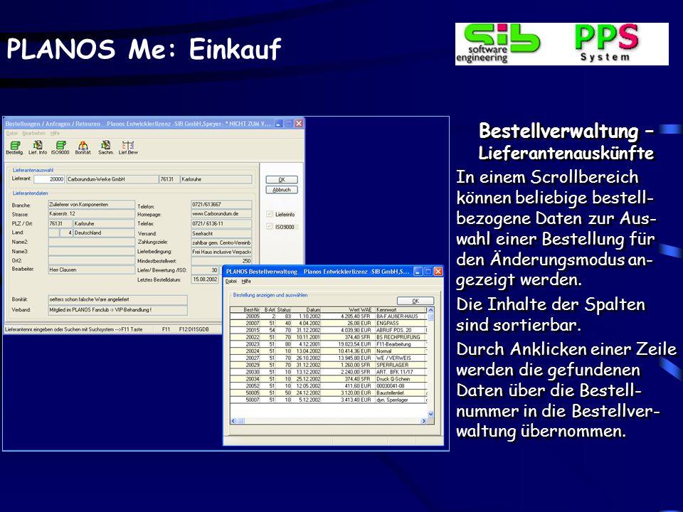 PLANOS Me: Einkauf Bestellverwaltung – Lieferantenauskünfte Vorliegende Zertifi- zierungsdaten des Lie- feranten gemäß ISO kön- nen über Buttons zur I