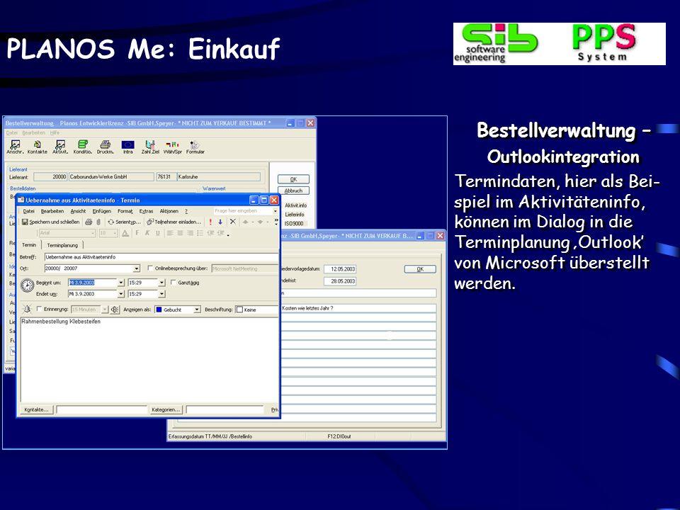 PLANOS Me: Einkauf Bestellverwaltung – Aktivitäteninfo Über die Buttonanwahl Aktivität kann in ein sepa- rates, auftragsbezogenes Fenster zum Hinterle