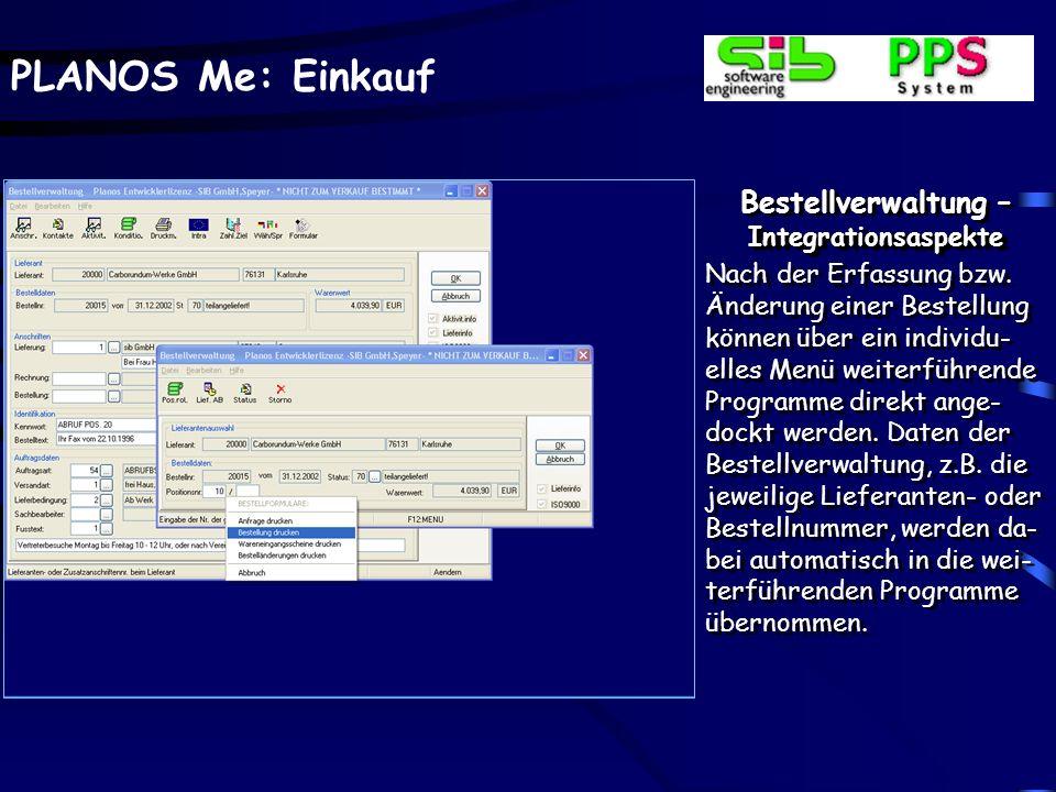 PLANOS Me: Einkauf Bestellverwaltung – Textverarbeitung Bestellungs- oder posi- tionsbezogen können be- liebig viele Texte manuell erfasst oder aus Te