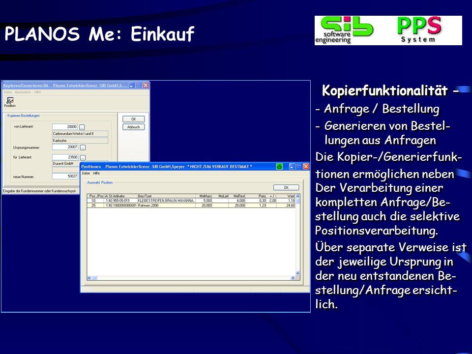 PLANOS Me: Einkauf Formulardruck Das variable Formular wird gedruckt und ggf. archi- viert. Ein Anzeigefenster zeigt das hinterlegte Formular am Bilds