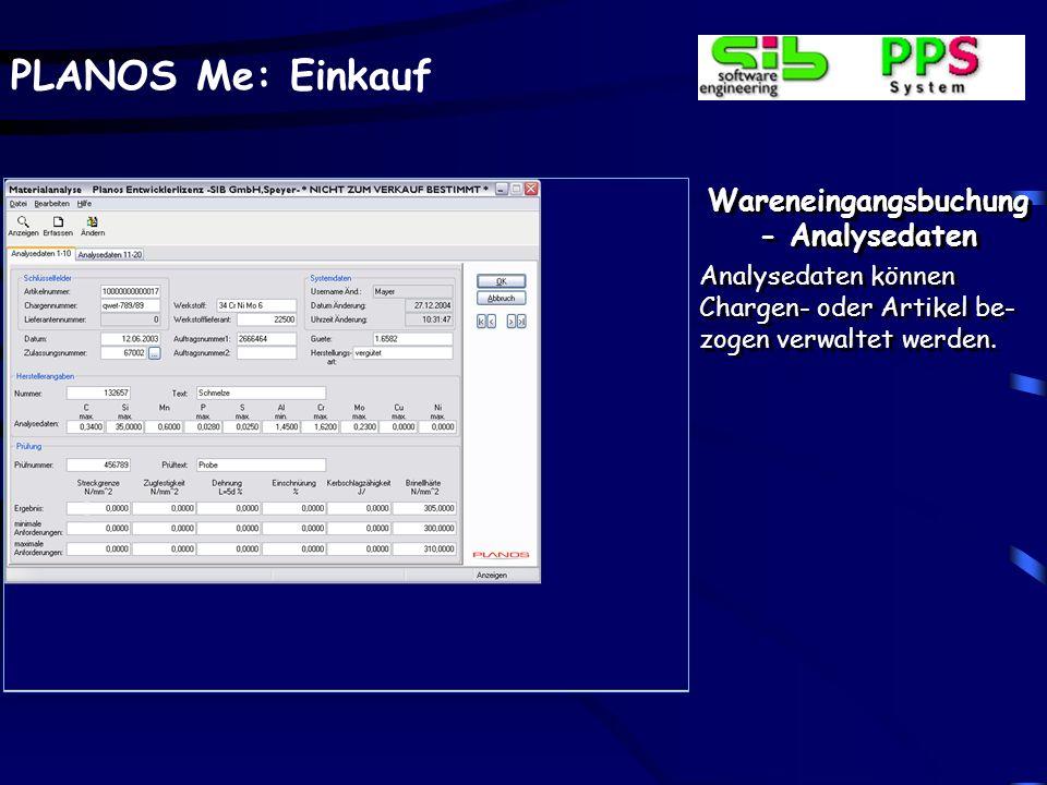PLANOS Me: Einkauf Wareneingangsbuchung - Umrechnungen Beispiel: - interne Bestandsführung in m 2. - Artikelbestellung in Länge x Breite - Preis in pe