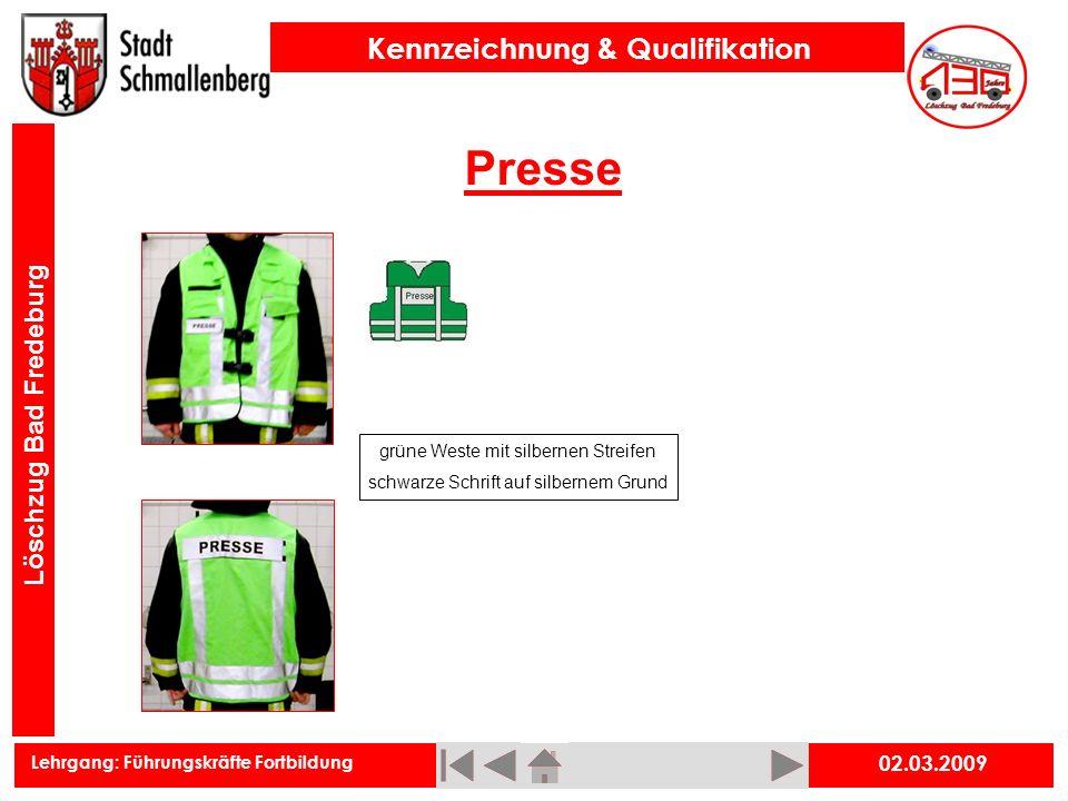 Lehrgang: Führungskräfte Fortbildung Kennzeichnung & Qualifikation Löschzug Bad Fredeburg Presse 02.03.2009 grüne Weste mit silbernen Streifen schwarz