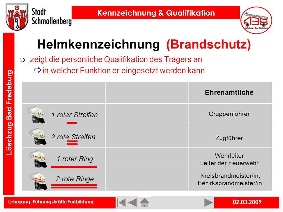 Lehrgang: Führungskräfte Fortbildung Kennzeichnung & Qualifikation Löschzug Bad Fredeburg Helmkennzeichnung (Brandschutz) zeigt die persönliche Qualif