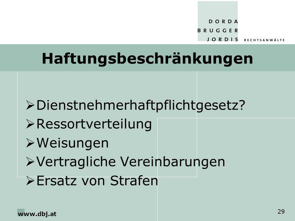 www.dbj.at 29 Haftungsbeschränkungen Dienstnehmerhaftpflichtgesetz.