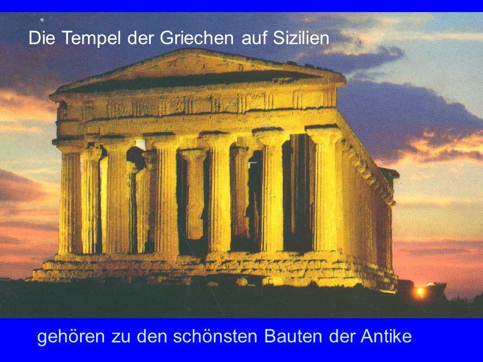 gehören zu den schönsten Bauten der Antike Die Tempel der Griechen auf Sizilien