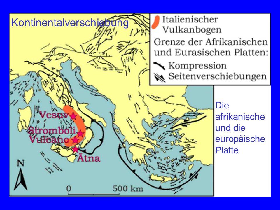 Die afrikanische und die europäische Platte Kontinentalverschiebung