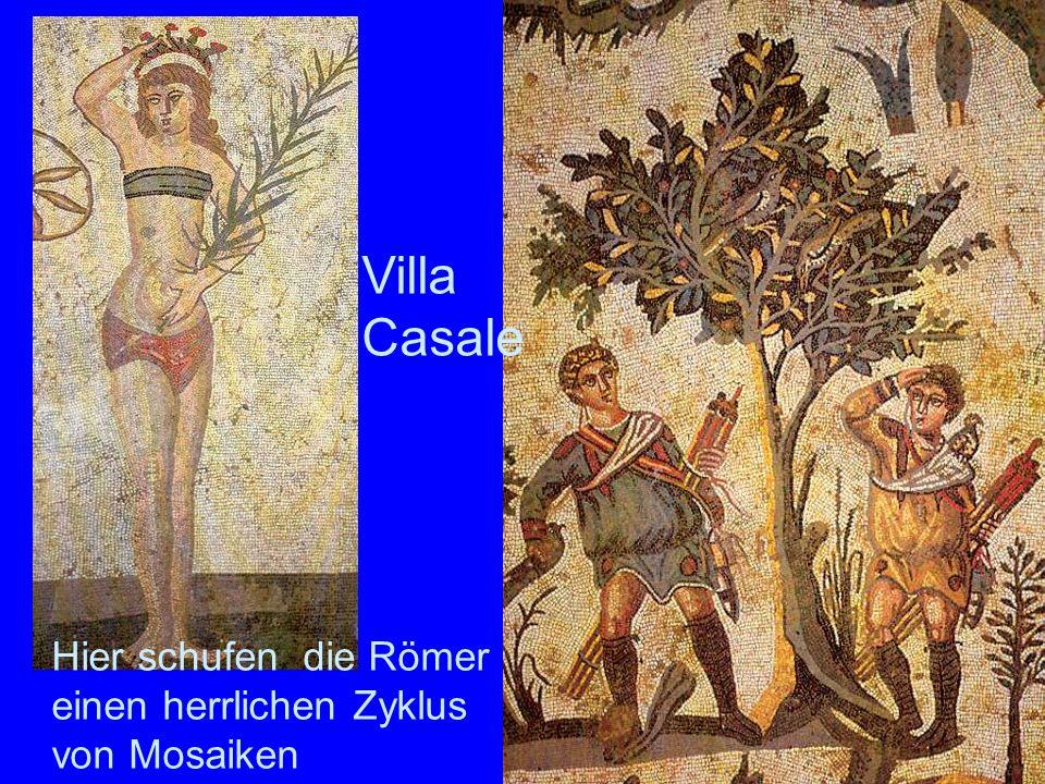 Villa Casale Hier schufen die Römer einen herrlichen Zyklus von Mosaiken