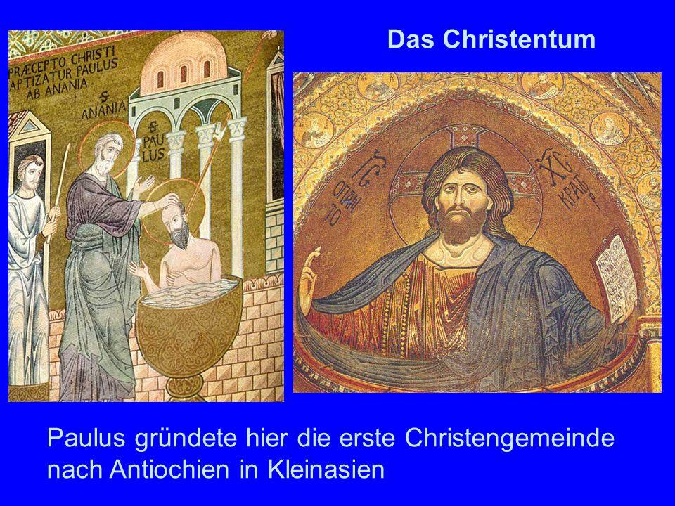 Paulus gründete hier die erste Christengemeinde nach Antiochien in Kleinasien Das Christentum