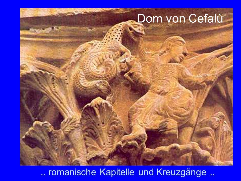 .. romanische Kapitelle und Kreuzgänge.. Dom von Cefalù