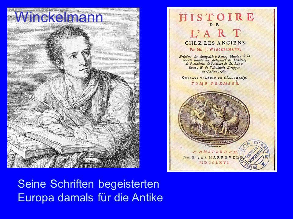 Seine Schriften begeisterten Europa damals für die Antike Winckelmann
