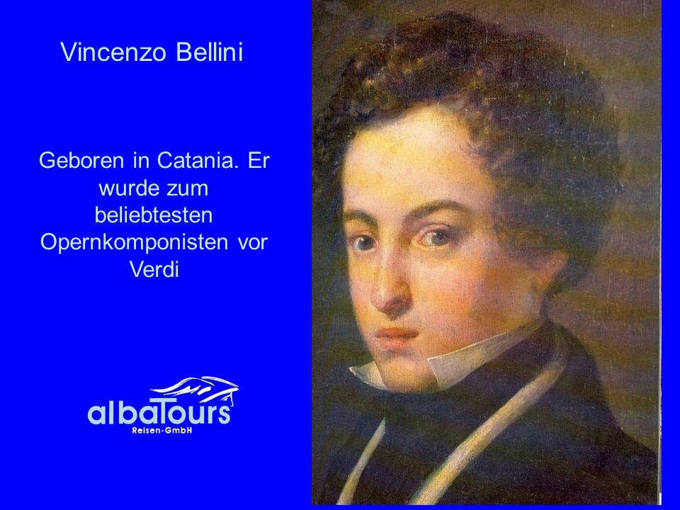 Geboren in Catania. Er wurde zum beliebtesten Opernkomponisten vor Verdi Vincenzo Bellini