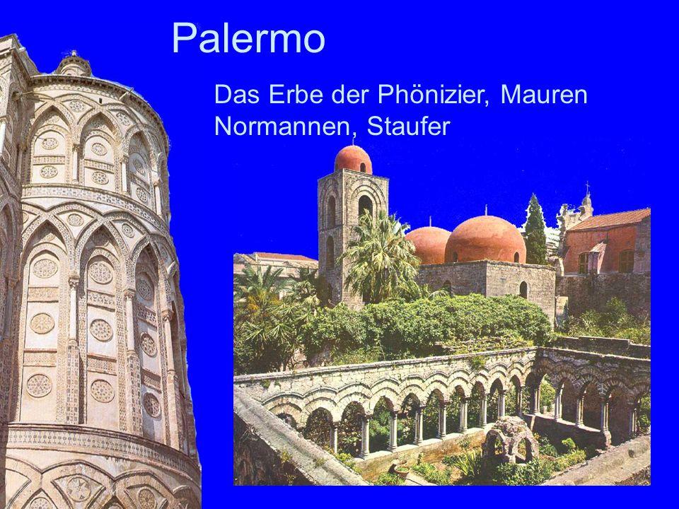 Das Erbe der Phönizier, Mauren Normannen, Staufer Palermo