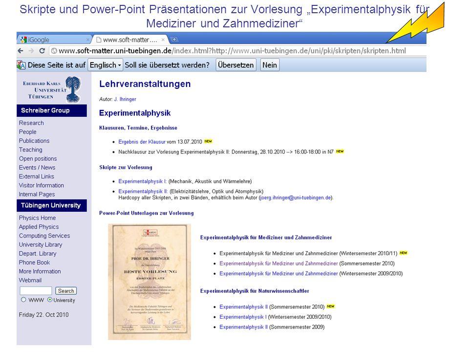 Skripte und Power-Point Präsentationen zur Vorlesung Experimentalphysik für Mediziner und Zahnmediziner