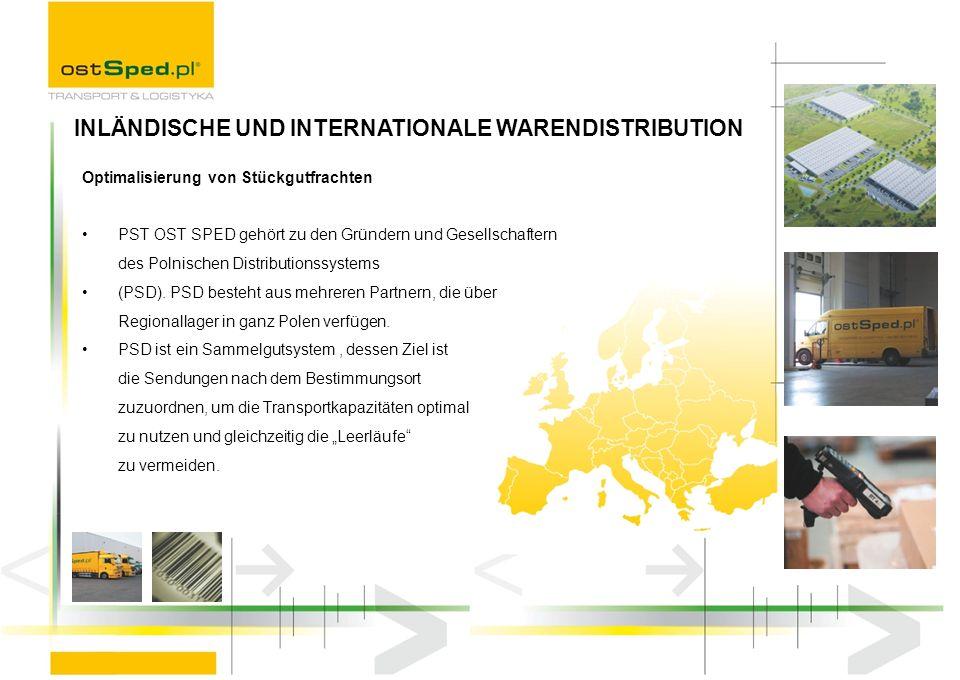 Optimalisierung von Stückgutfrachten PST OST SPED gehört zu den Gründern und Gesellschaftern des Polnischen Distributionssystems (PSD). PSD besteht au