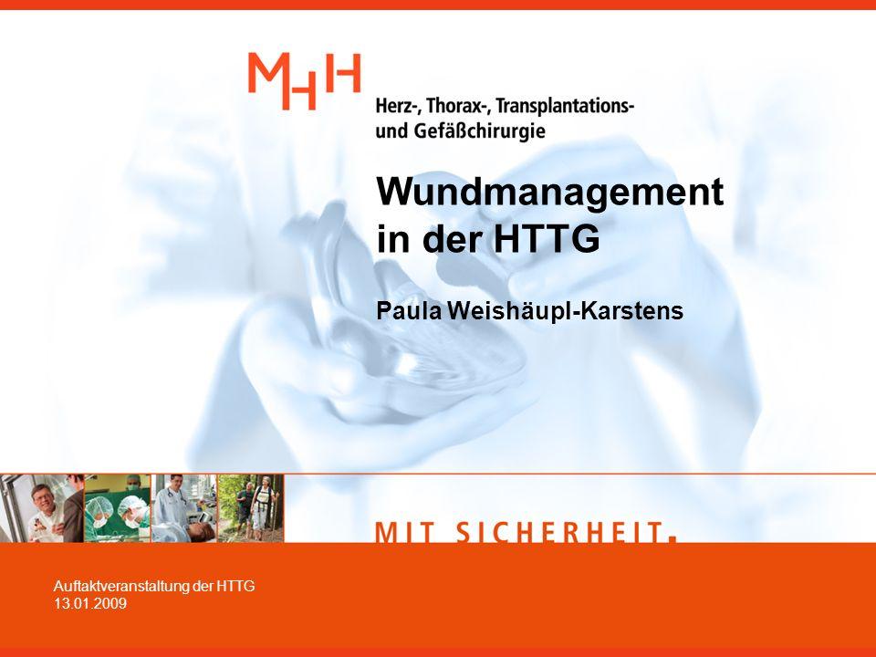 Wundmanagement in der HTTG Paula Weishäupl-Karstens Auftaktveranstaltung der HTTG 13.01.2009