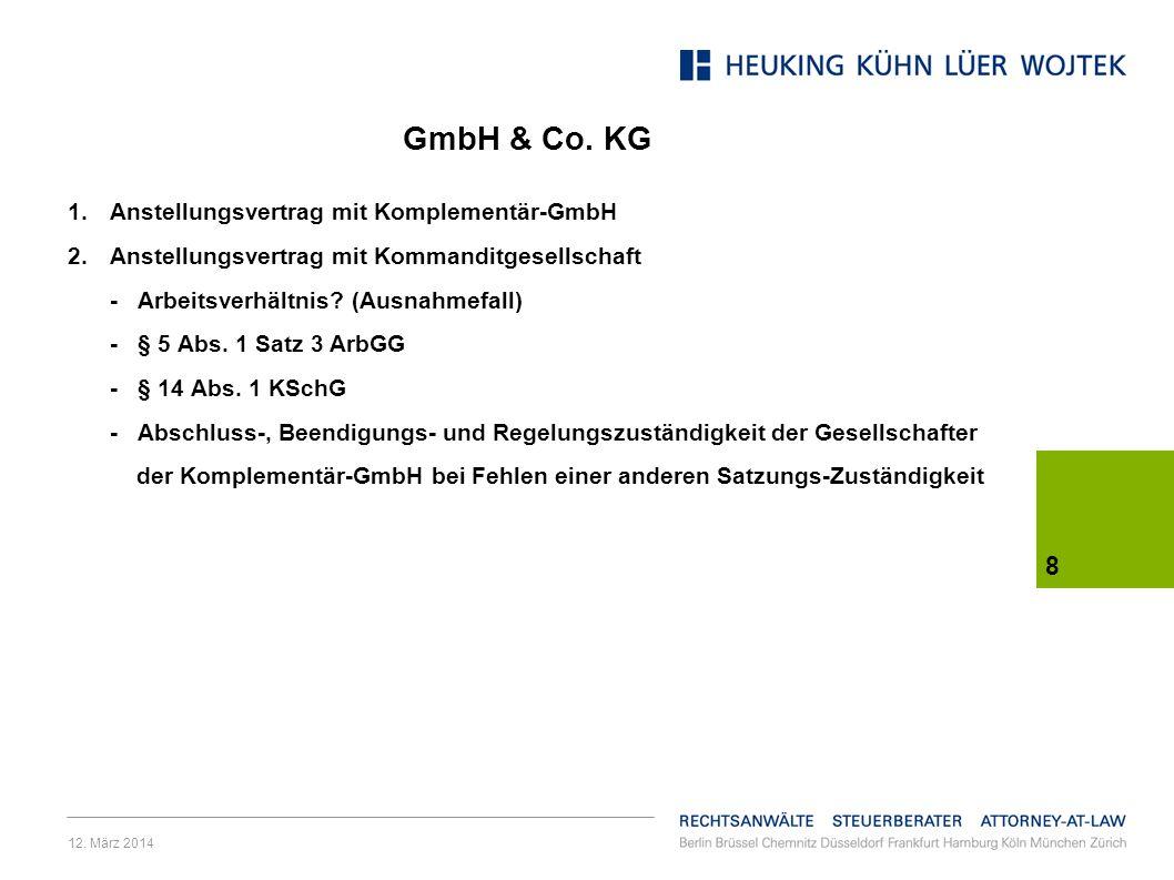 12.März 2014 8 GmbH & Co.